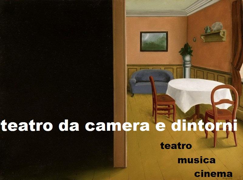 Teatro da camera e dintorni